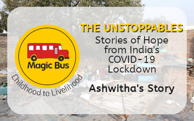 The Unstoppables: Stories of Hope from India's COVID-19 Lockdown – Ashwitha's Story.